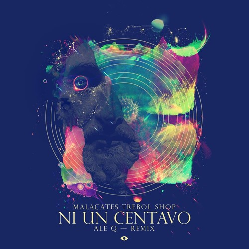 Malacates Trebol Shop - Ni Un Centavo (Ale Q Remix) PREVIEW - Coming Soon