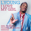 L. Young - I Love My Girl (Frankie Feliciano Classic Vocal Mix)