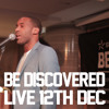 Shakka - Just Want To See You LIVE at Be Discovered