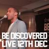 Shakka - Sooner Or Later LIVE at Be Discovered