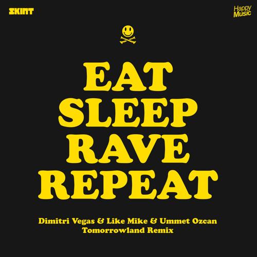 Fatboy Slim - Eat Sleep Rave Repeat (Dimitri Vegas & Like Mike & Ummet Ozcan Tomorrowland Edit)