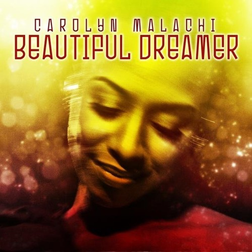 Carolyn Malachi - Beautiful Dreamer (MTS Extended Jazz Mix)