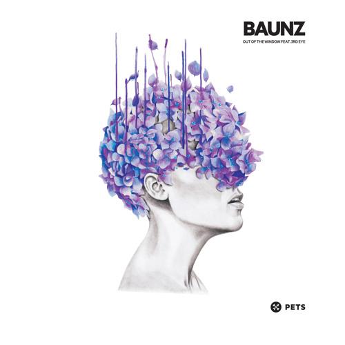 B2 Baunz - Out Of The Window (Orginal Mix)