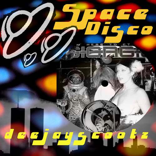 deejayscootz SPACE DISCO MIX 2014 REDUX