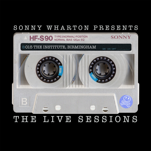 The Live Sessions - 015 Sonny Wharton live at The Institute, Birmingham