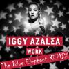 Iggy Azalea - Work (The Blue Elephant) [Remix]
