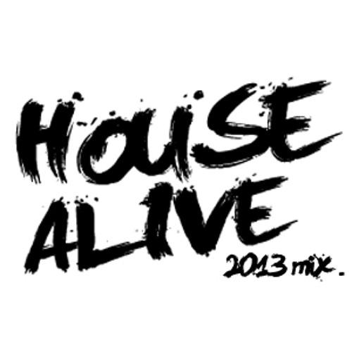 House Alive - 2013 Mix