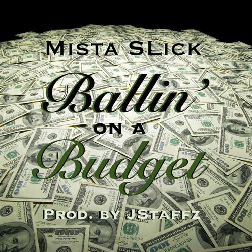 Ballin' On A Budget (Prod. By JStaffz)