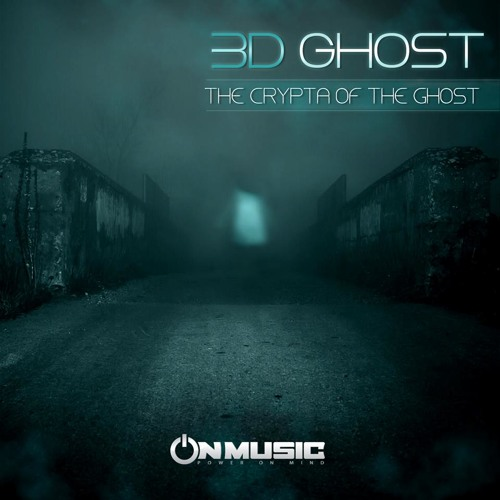Ep - The Crypta of The Ghost By On Music