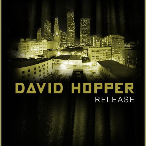 DAVID HOPPER ''Release''