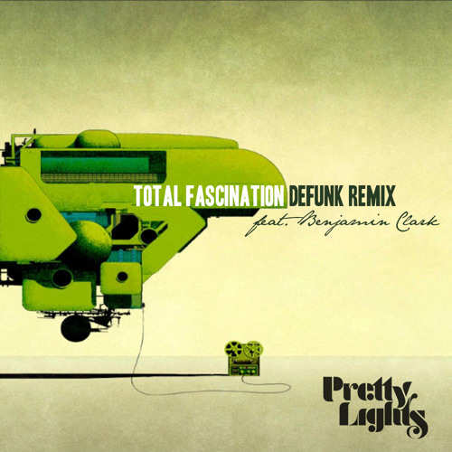 Pretty Lights - Total Fascination (Defunk Remix Feat. Benjamins Vibe)