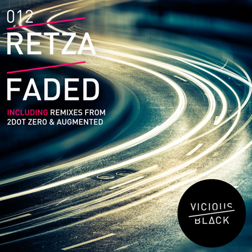 Retza - Faded *OUT NOW*