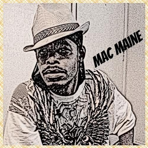 MAC MAINE'S PAIN M4H BOSS UP GANG