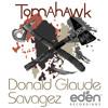 Donald Glaude x Savagez - Tomahawk