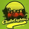 Club Eighties - Gejolak Kawula Muda