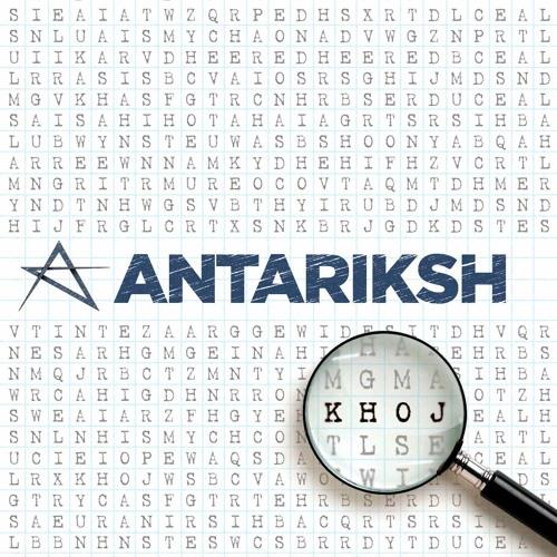 Antariksh - Khoj