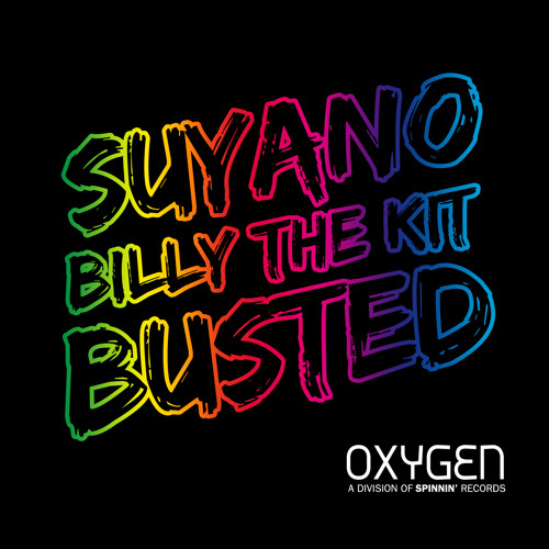 Suyano & Billy The Kit - Busted // OUT NOW!
