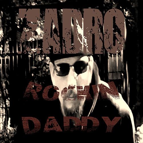 Zadro - Rockin' Daddy