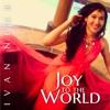 """""""Joy To The World"""" - Ivan Near"""