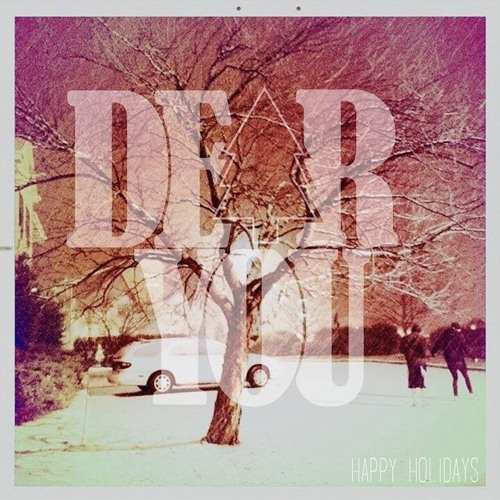 Dear You - Christmas Never Waits For Me