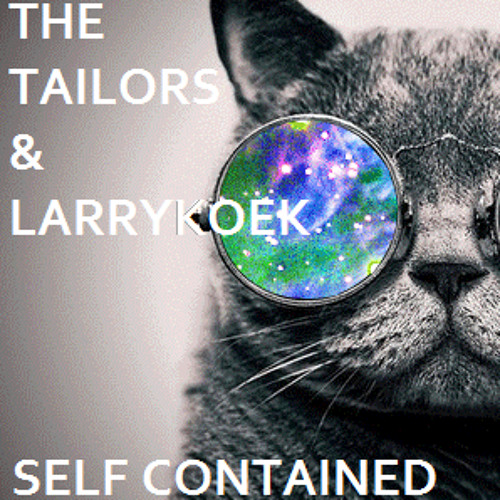 The Tailors & Larrykoek - Self Contained *DWNLD