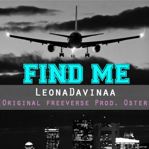Find Me Freestyle - Leonadavinaa Original (Prod. Öster - KLOUD)