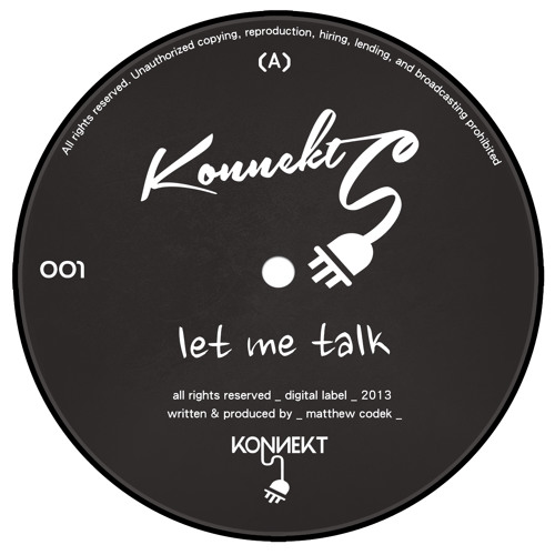 Matthew Codek - Let Me Talk (Original Mix) [Konnekt]