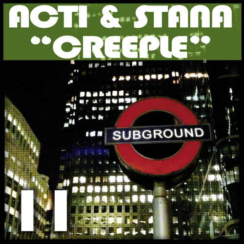 SUB011 Acti & Stana - Creeple (Preview) [OUT NOW]