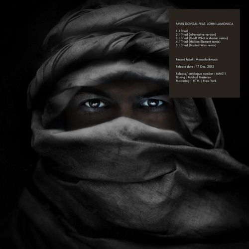 Pavel Dovgal ft. John LaMonica - I Tried (Hidden Element Remix) [MN011]