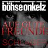 Böhse Onkelz - Auf gute Freunde (Schlagercover)