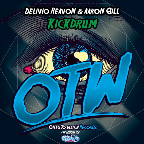 Delivio Reavon & Aaron Gill - Kickdrum