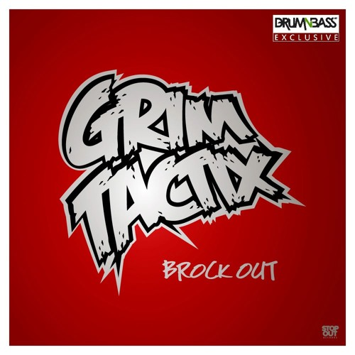 Brock Out by Grim Tactix - DrumNBass.NET Exclusive