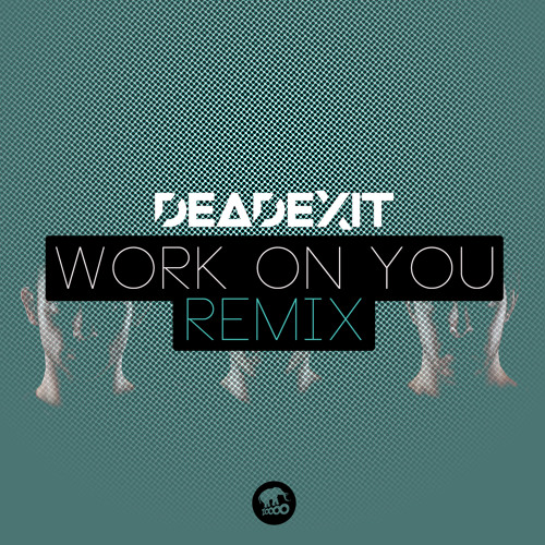Work On You (Remix)