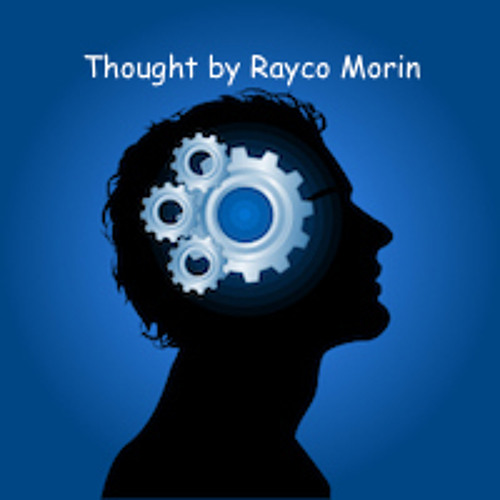 Thought By Rayco Morin