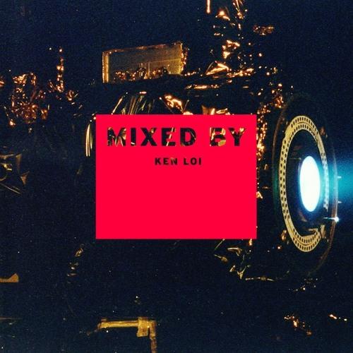 MIXED BY Ken Loi