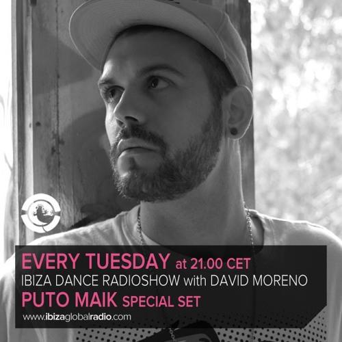 PutoMaik Hosting Ibiza Dance Live @ Ibiza Global Radio (10-12-13)