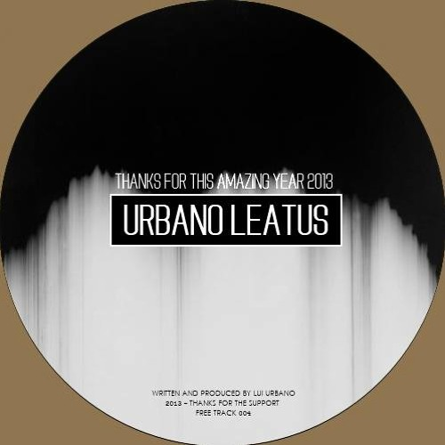 Urbano - Leatus (Original Mix) UFT004