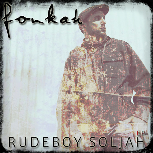 "Fonkah ""Rudeboy Soljah"" [Schedule One Recordings]"