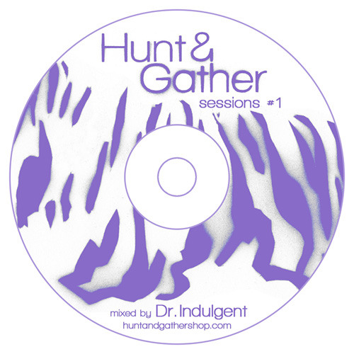 Hunt & Gather Sessions #1