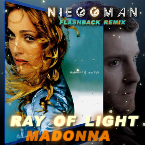 MADONNA - Ray of Light - NIEGGMAN FLASHBACK REMIX