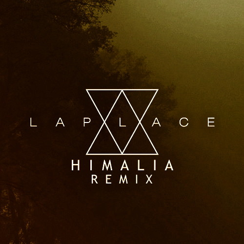 Laplace - Murmurs (Himalia Remix)
