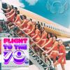Flight To 70s (Episode 2)