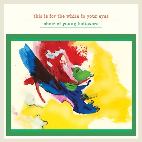 Choir of Young Believers - Hollow Talk