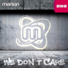 Manian - We Don´t Care (Tomtrax Remix Edit)