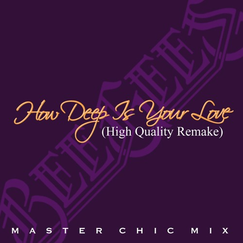 How Deep Is Your Love (HQ Remake) FREE DOWNLOAD (Let Your comment, please)