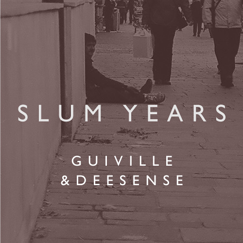 Slum Years ft. Deesense