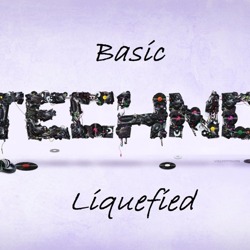 Liquefied - Basic Techno (December 2013)