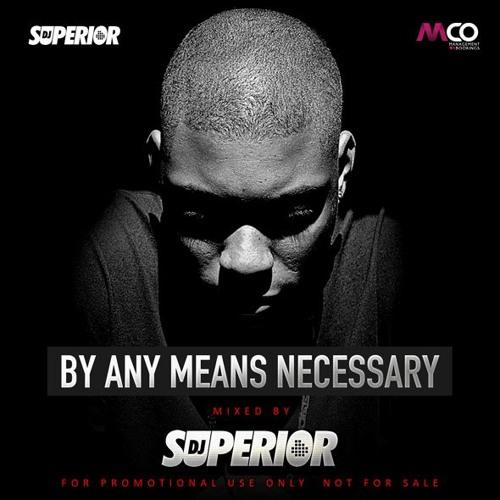 DJ Superior - By Any Means Necessary Mixtape