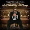 Download William McDowell - Withholding Nothing Medley (Live) Mp3