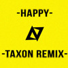 Pharrell Williams - Happy (Taxon Remix) [DL in Description]